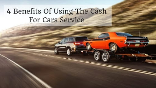 Benefits of using cash for cars services